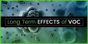 Long Term Effects of VOC